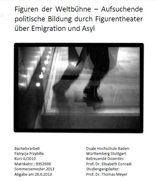 Figuren der Weltbühne - Aufsuchende politische Bildung durch Figurentheater über Emigration und Asyl Patrycja Przybilla